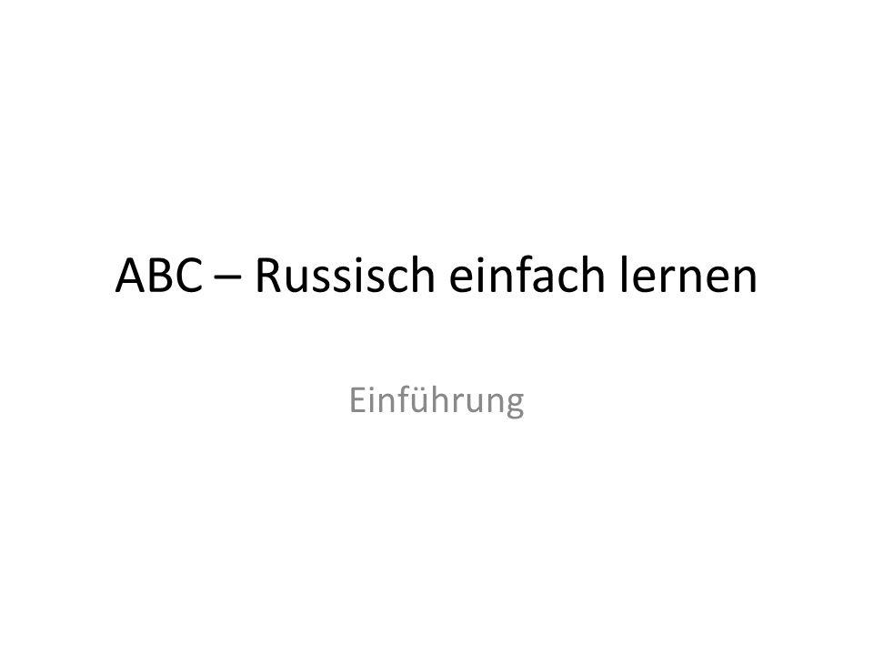 ABC – Russisch einfach lernen Einführung