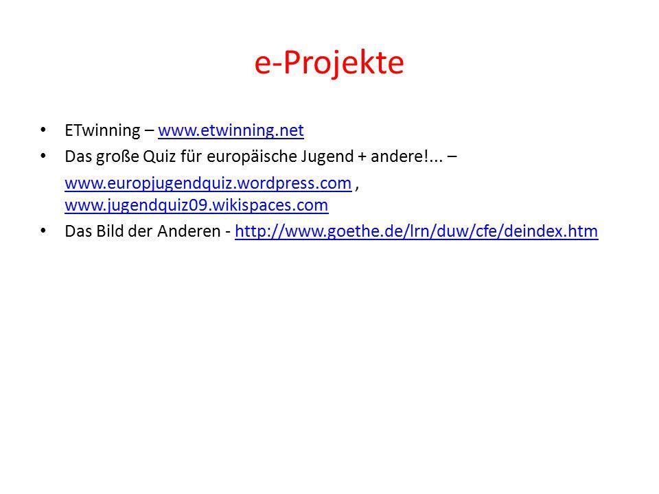 e-Projekte ETwinning – www.etwinning.netwww.etwinning.net Das große Quiz für europäische Jugend + andere!...