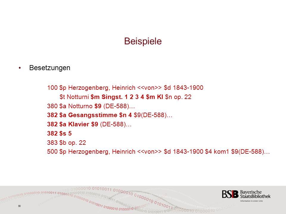 30 Beispiele Besetzungen 100 $p Herzogenberg, Heinrich > $d 1843-1900 $t Notturni $m Singst.