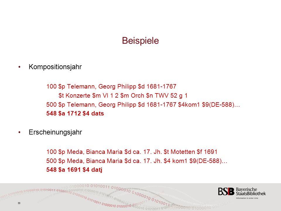 33 Beispiele Kompositionsjahr 100 $p Telemann, Georg Philipp $d 1681-1767 $t Konzerte $m Vl 1 2 $m Orch $n TWV 52 g 1 500 $p Telemann, Georg Philipp $d 1681-1767 $4kom1 $9(DE-588)… 548 $a 1712 $4 dats Erscheinungsjahr 100 $p Meda, Bianca Maria $d ca.