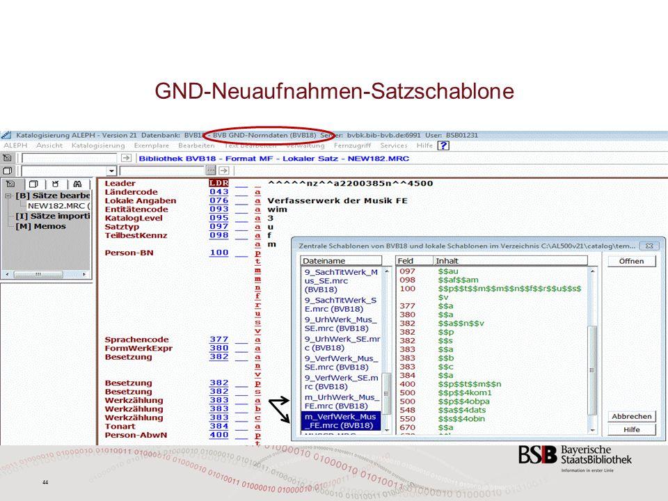 44 GND-Neuaufnahmen-Satzschablone