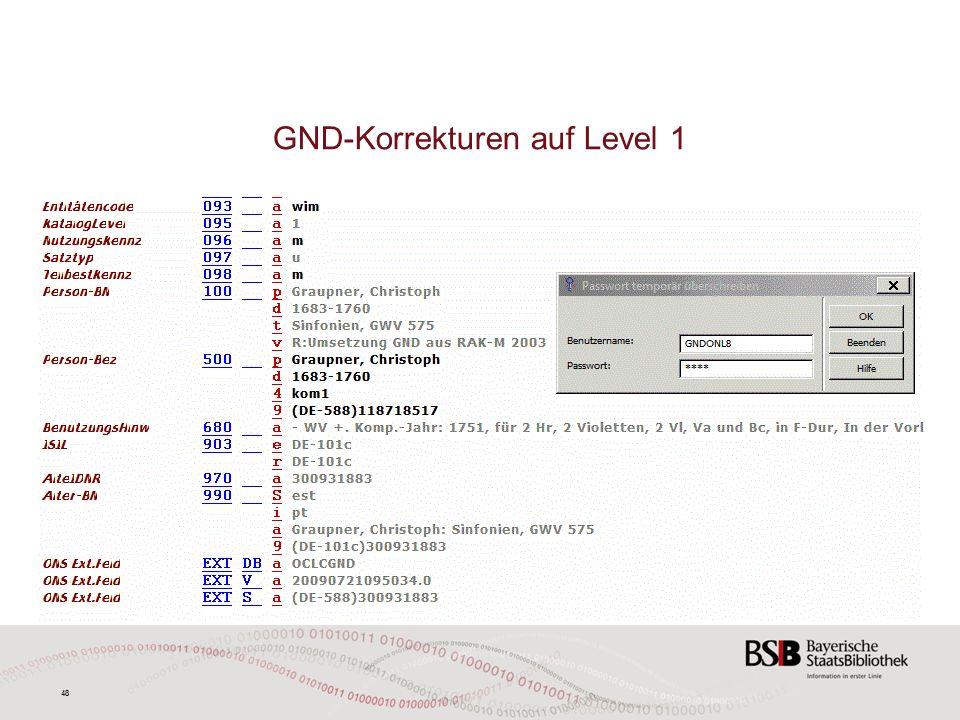 48 GND-Korrekturen auf Level 1