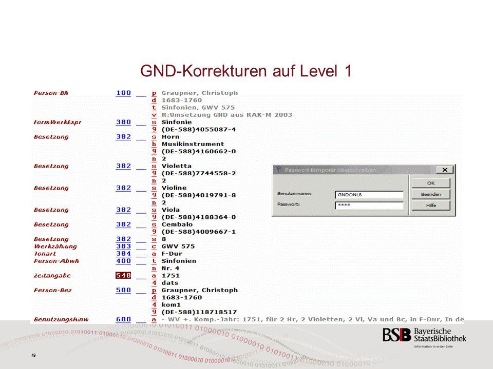 49 GND-Korrekturen auf Level 1