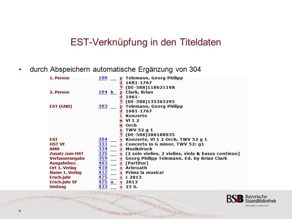 62 EST-Verknüpfung in den Titeldaten durch Abspeichern automatische Ergänzung von 304