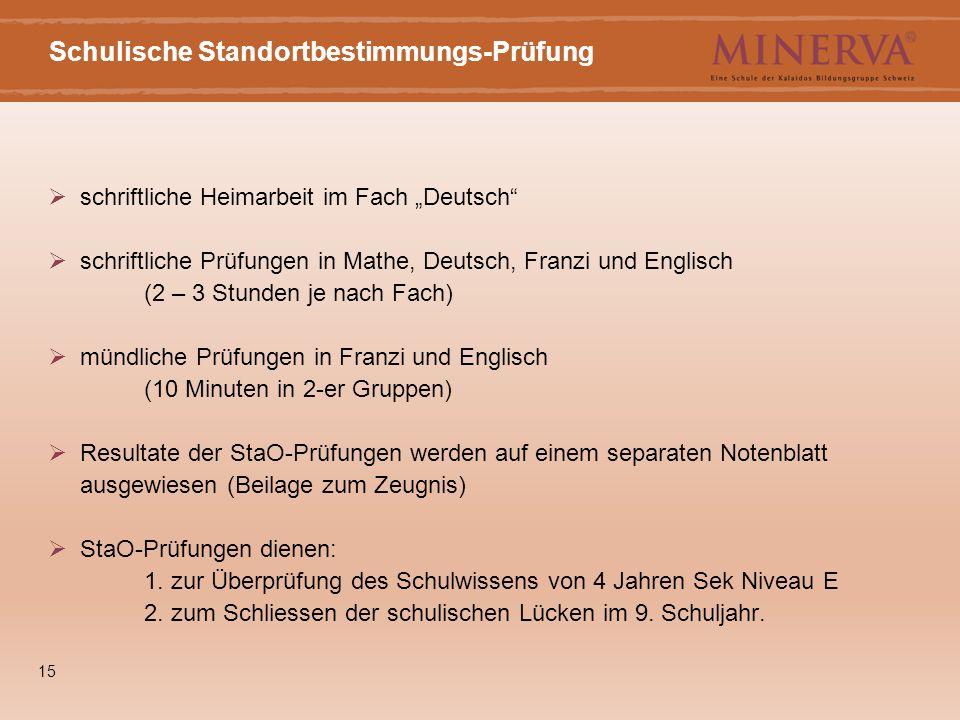 """15 Schulische Standortbestimmungs-Prüfung  schriftliche Heimarbeit im Fach """"Deutsch""""  schriftliche Prüfungen in Mathe, Deutsch, Franzi und Englisch"""