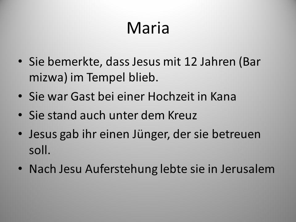Maria Sie bemerkte, dass Jesus mit 12 Jahren (Bar mizwa) im Tempel blieb.