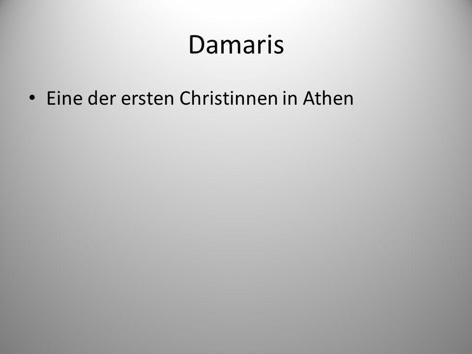 Damaris Eine der ersten Christinnen in Athen