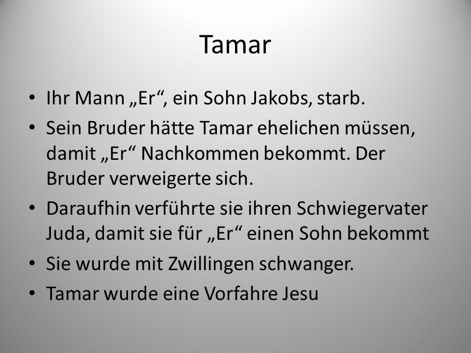 """Tamar Ihr Mann """"Er , ein Sohn Jakobs, starb."""