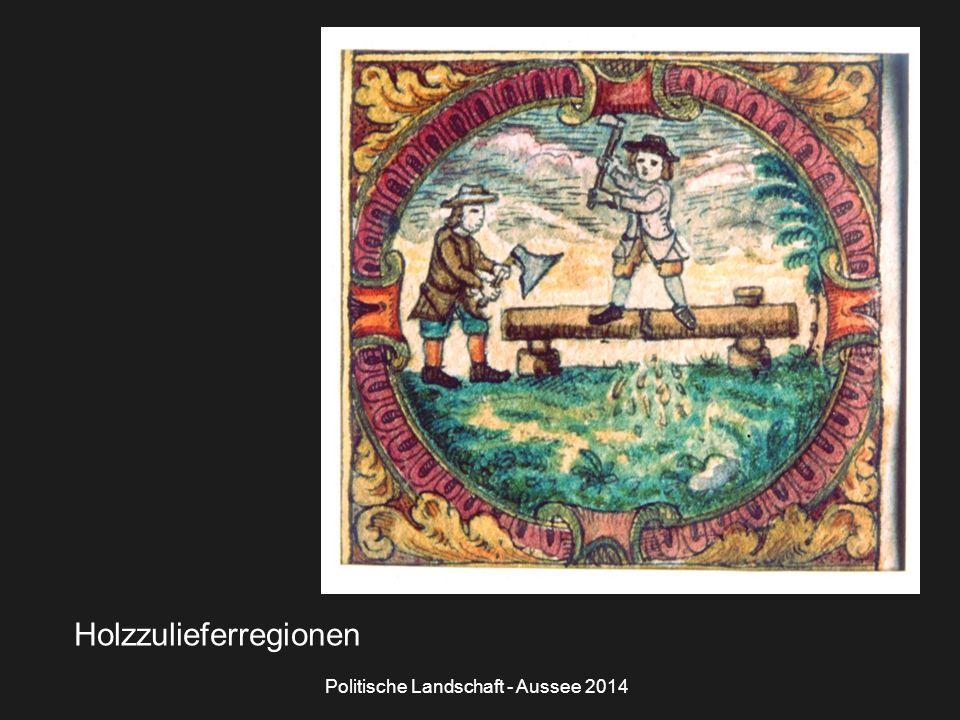 Politische Landschaft - Aussee 2014 Holzzulieferregionen