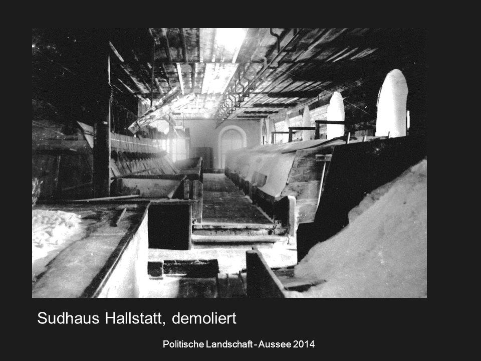 Sudhaus Hallstatt, demoliert