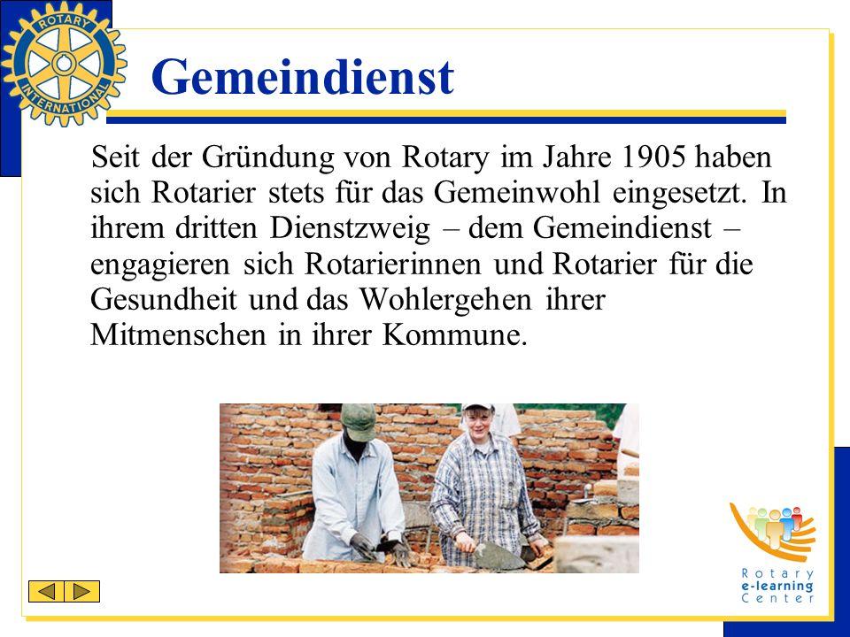 Seit der Gründung von Rotary im Jahre 1905 haben sich Rotarier stets für das Gemeinwohl eingesetzt.