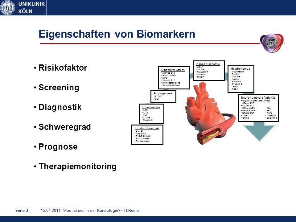 15.01.2011 Was ist neu in der Kardiologie? – H.ReuterSeite 3 Lipidstoffwechsel Apo AI Apo B100 PLA-2 Aktivität PLA-2 Masse Paraoxonase Neurohumorale A