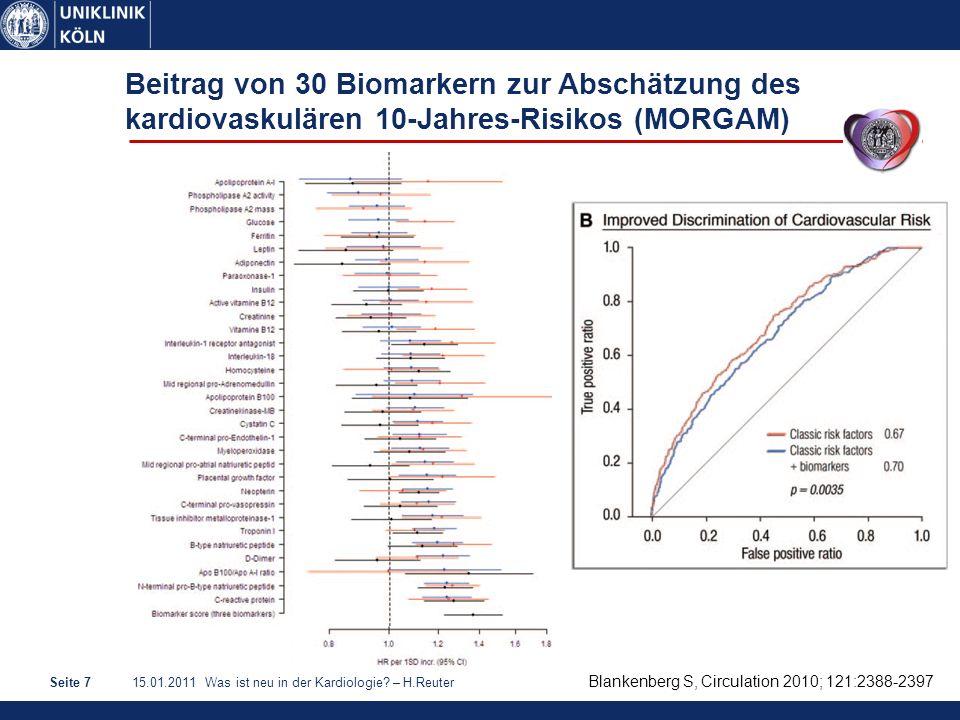 15.01.2011 Was ist neu in der Kardiologie? – H.ReuterSeite 7 Blankenberg S, Circulation 2010; 121:2388-2397 Beitrag von 30 Biomarkern zur Abschätzung