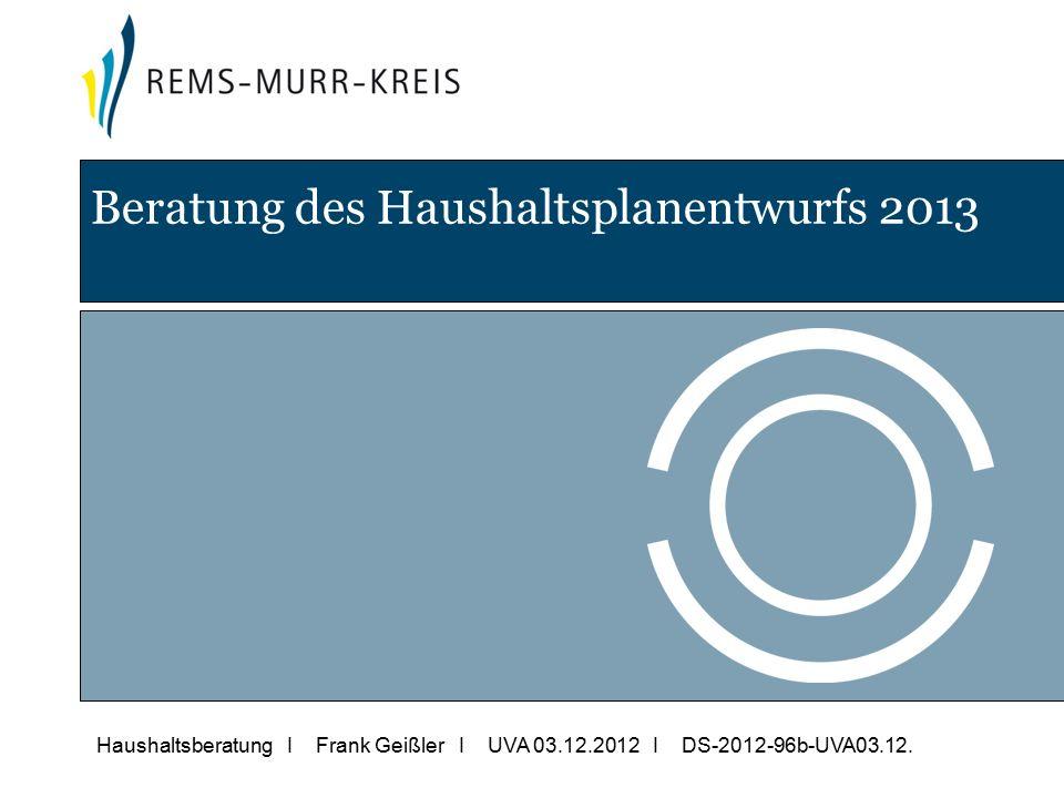 Haushaltsberatung I Frank Geißler I UVA 03.12.2012 I DS-2012-96b-UVA03.12.