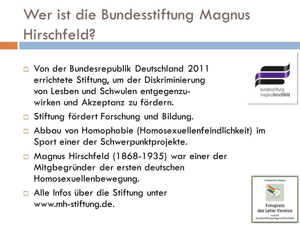 Wer ist die Bundesstiftung Magnus Hirschfeld.