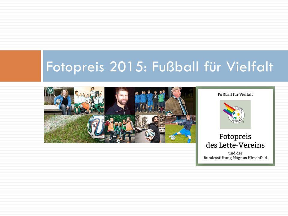 Fotopreis 2015: Fußball für Vielfalt