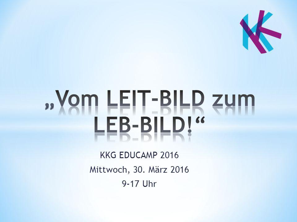 KKG EDUCAMP 2016 Mittwoch, 30. März 2016 9-17 Uhr