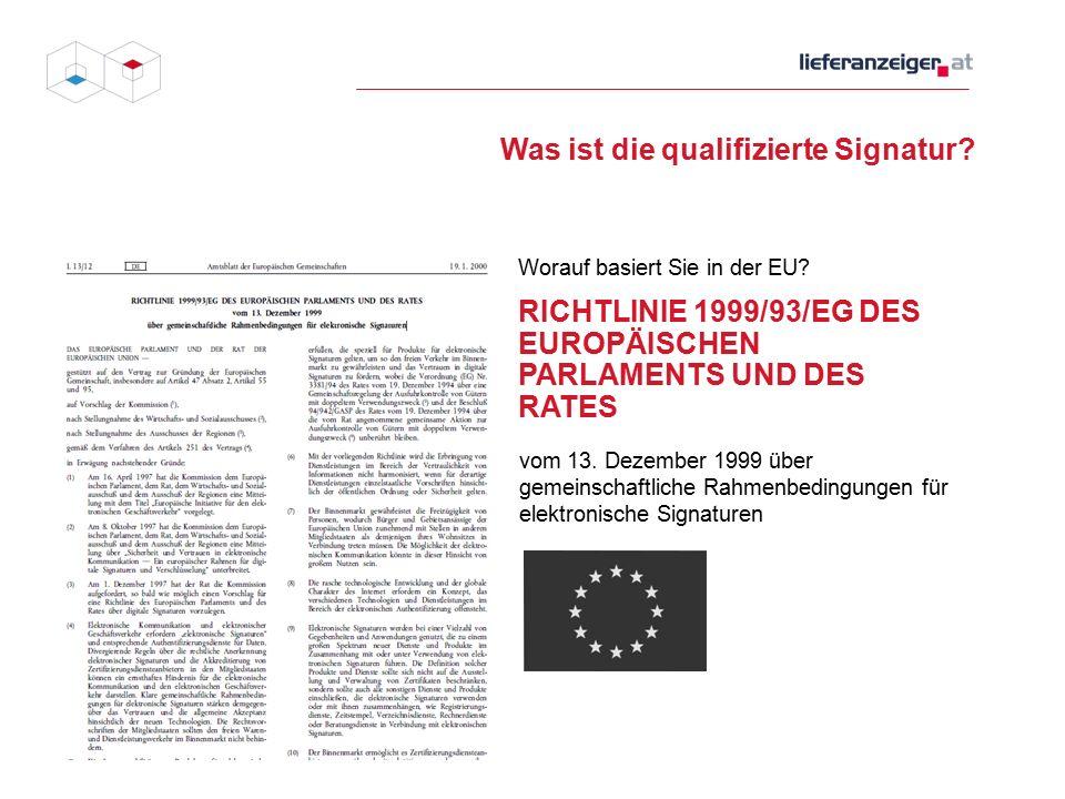 Was ist die qualifizierte Signatur.Worauf basiert Sie in Österreich.