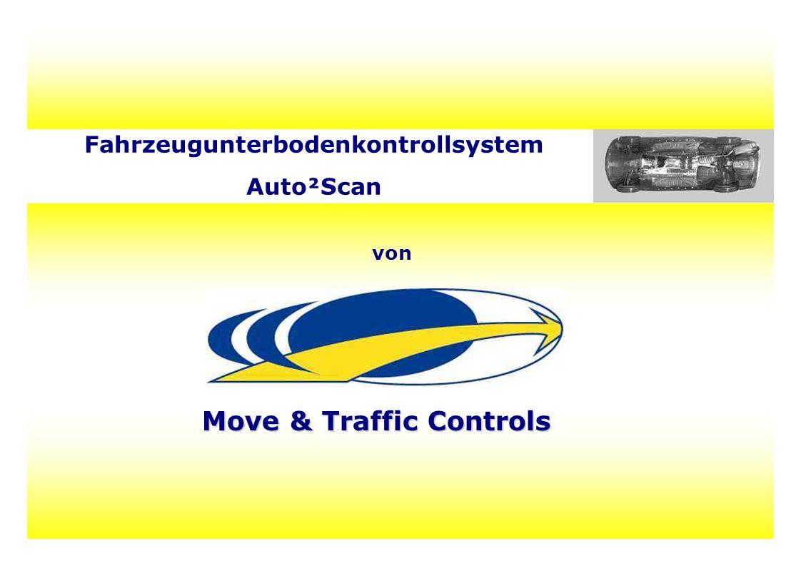 von Fahrzeugunterbodenkontrollsystem Auto²Scan Move & Traffic Controls