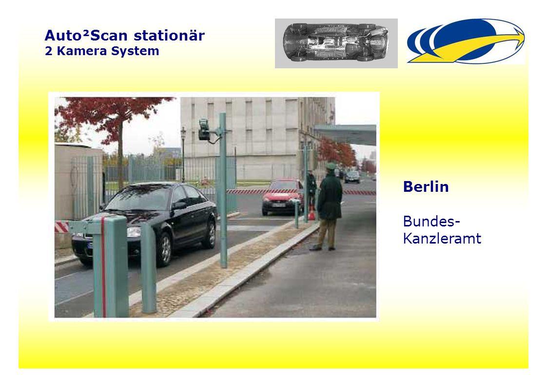 16 Auto²Scan stationär 2 Kamera System Berlin Bundes- Kanzleramt
