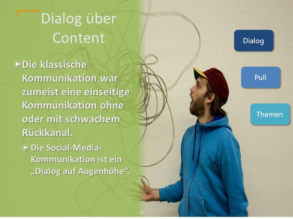 Die klassische Kommunikation war zumeist eine einseitige Kommunikation ohne oder mit schwachem Rückkanal.