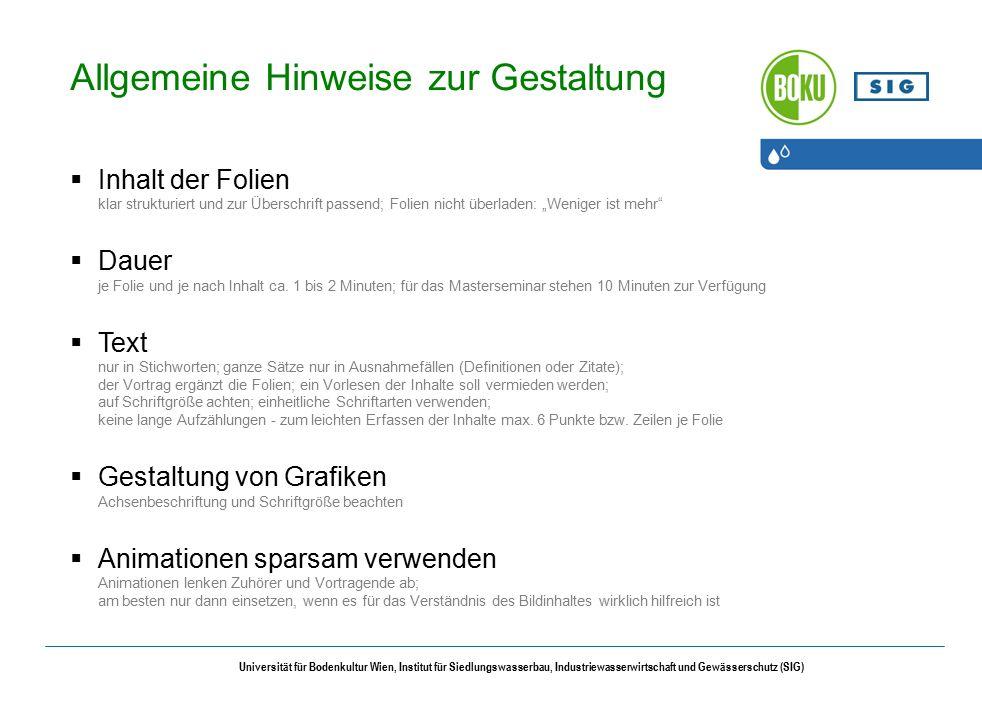 Universität für Bodenkultur Wien, Institut für Siedlungswasserbau, Industriewasserwirtschaft und Gewässerschutz (SIG) 1.