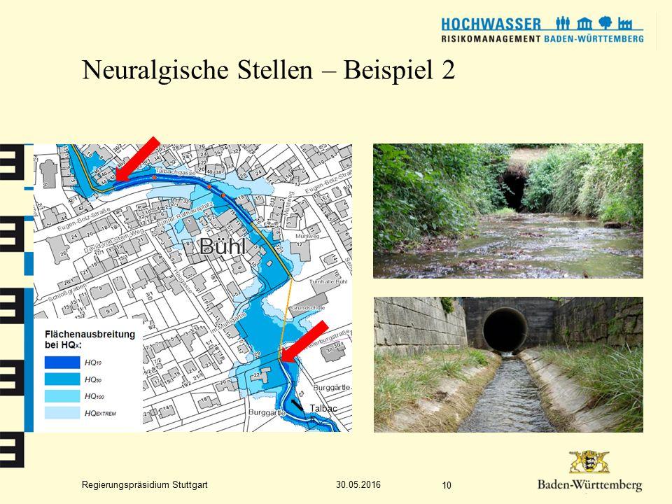 Regierungspräsidium Stuttgart Neuralgische Stellen – Beispiel 2 30.05.2016 10 Talbac h