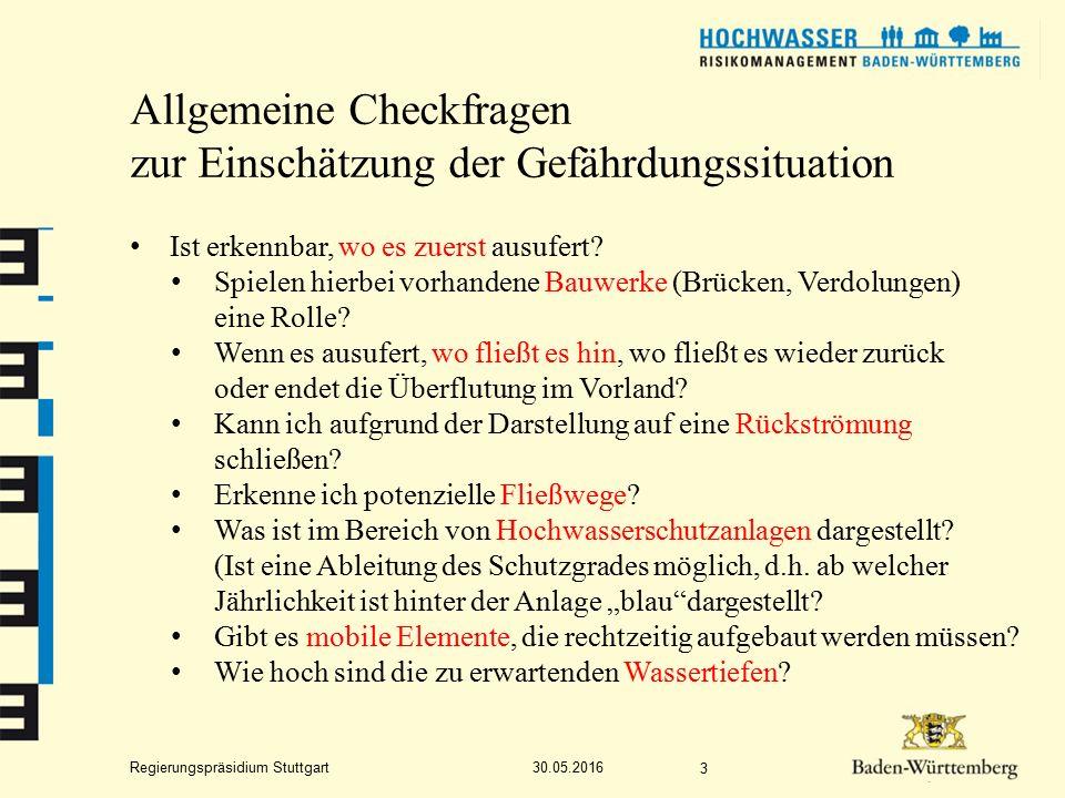 Regierungspräsidium Stuttgart Allgemeine Checkfragen zur Einschätzung der Gefährdungssituation Ist erkennbar, wo es zuerst ausufert.