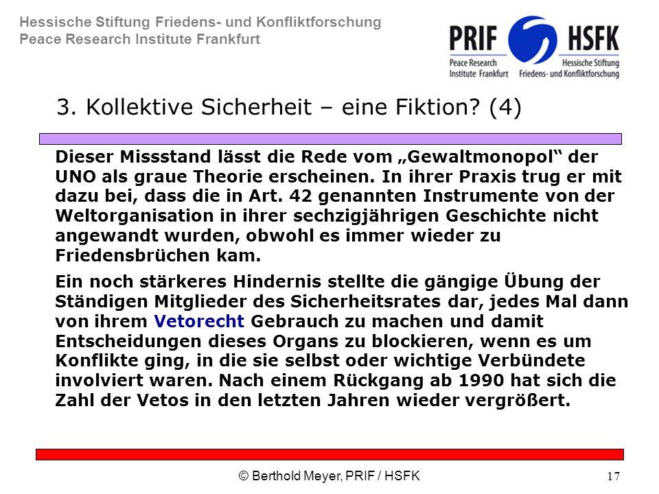 Hessische Stiftung Friedens- und Konfliktforschung Peace Research Institute Frankfurt © Berthold Meyer, PRIF / HSFK17 3.