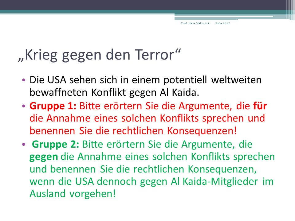 """""""Krieg gegen den Terror Die USA sehen sich in einem potentiell weltweiten bewaffneten Konflikt gegen Al Kaida."""