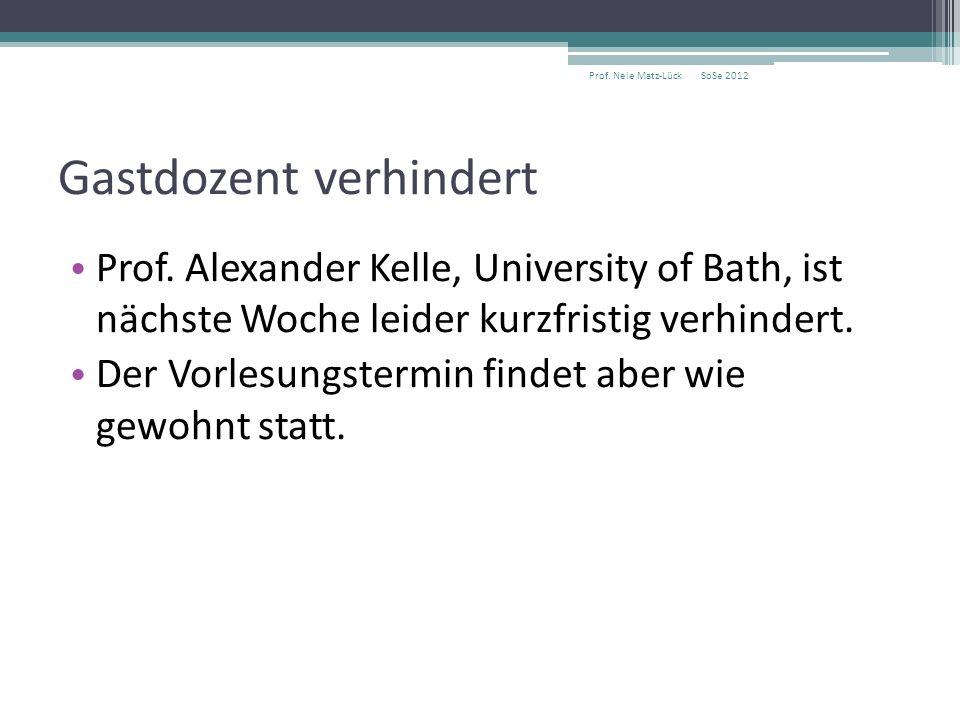 Gastdozent verhindert Prof.