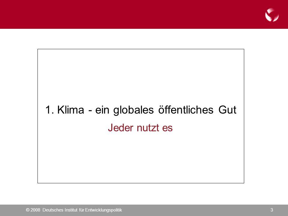 © 2008 Deutsches Institut für Entwicklungspolitik3 1.