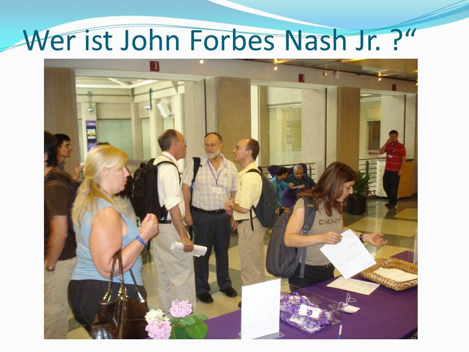 Wer ist John Forbes Nash Jr. ?