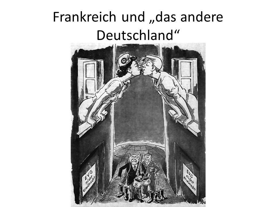 """Frankreich und """"das andere Deutschland"""