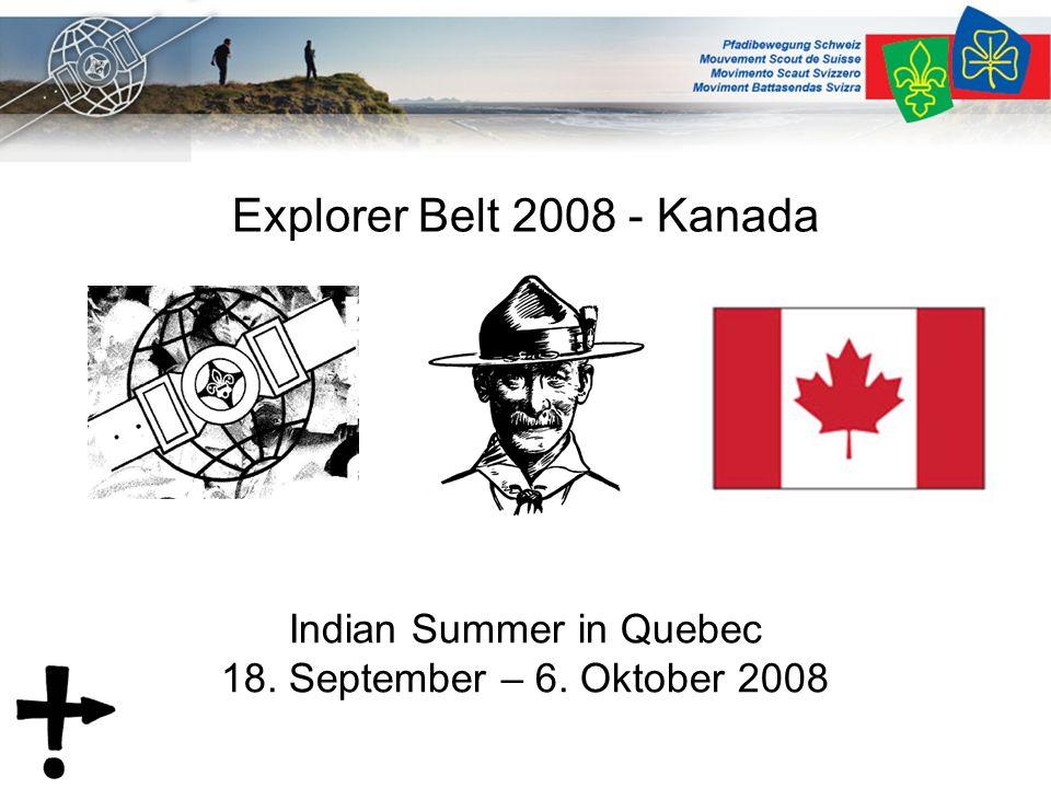 Startpunkt / Zielpunkt Eures Projekts START Klassisch: Quebec, 20.