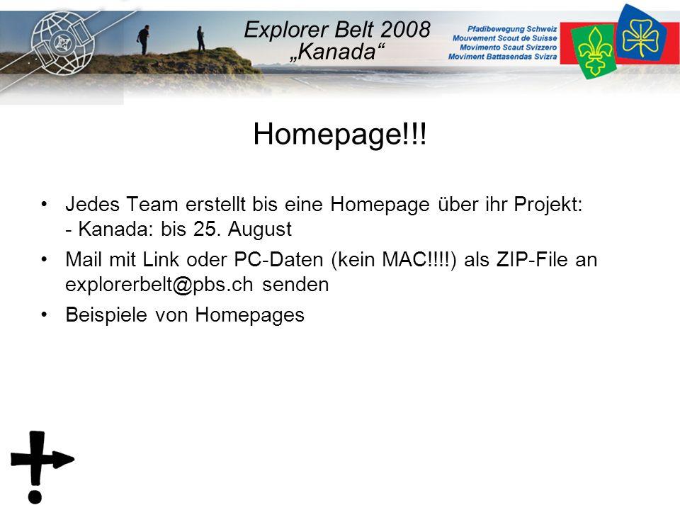 Homepage!!. Jedes Team erstellt bis eine Homepage über ihr Projekt: - Kanada: bis 25.