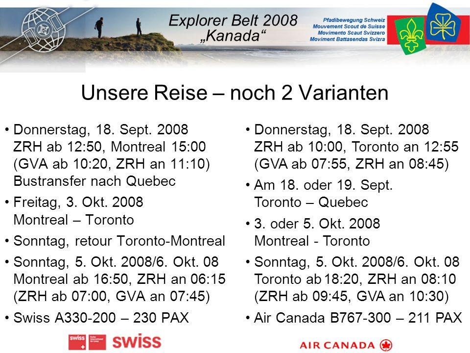 Unsere Reise – noch 2 Varianten Donnerstag, 18. Sept.