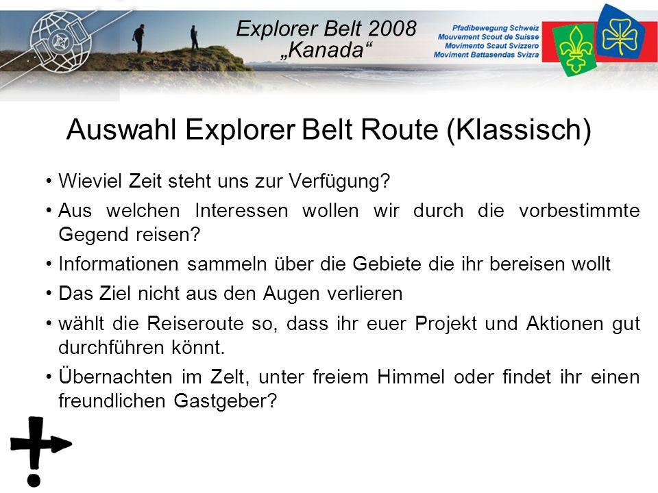 Auswahl Explorer Belt Route (Klassisch)  Wieviel Zeit steht uns zur Verfügung.