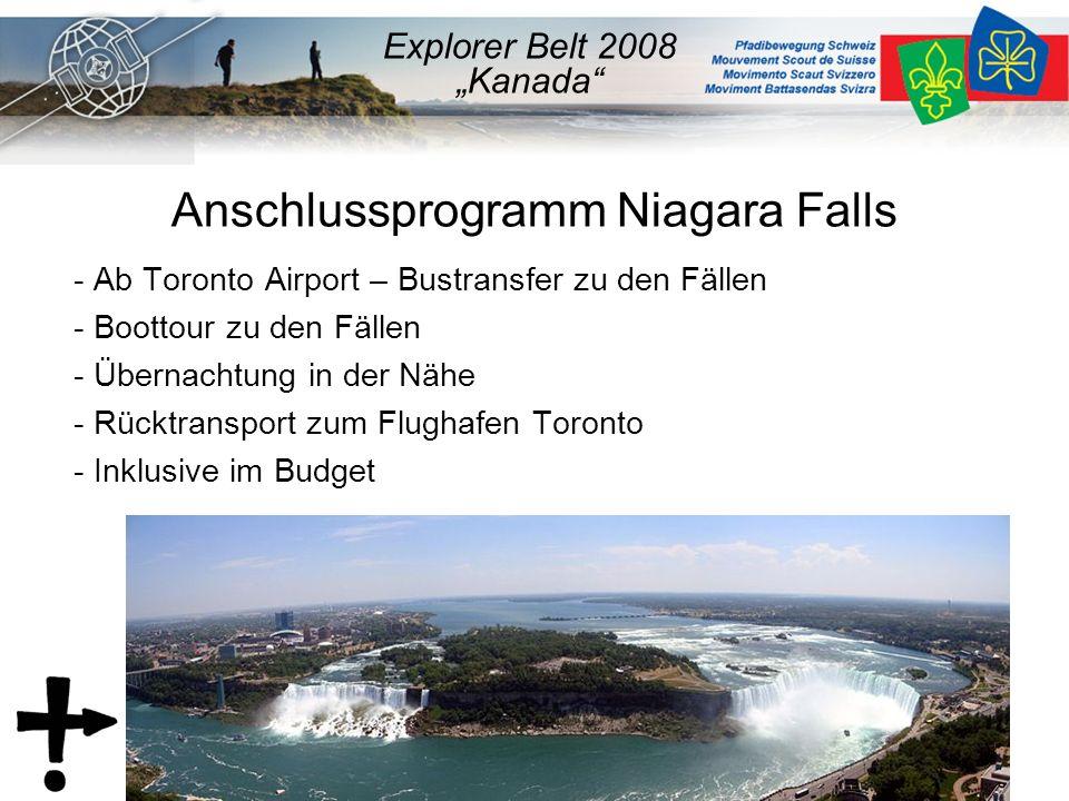 """Anschlussprogramm Niagara Falls - Ab Toronto Airport – Bustransfer zu den Fällen - Boottour zu den Fällen - Übernachtung in der Nähe - Rücktransport zum Flughafen Toronto - Inklusive im Budget Explorer Belt 2008 """"Kanada"""