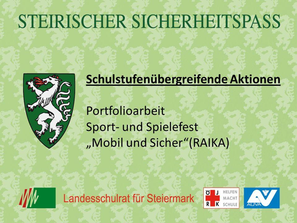"""Schulstufenübergreifende Aktionen Portfolioarbeit Sport- und Spielefest """"Mobil und Sicher (RAIKA)"""