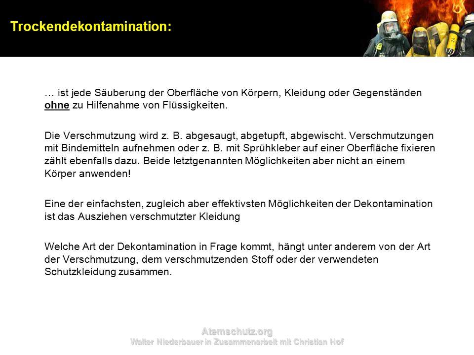 Atemschutz.org Walter Niederbauer in Zusammenarbeit mit Christian Hof … ist jede Säuberung der Oberfläche von Körpern, Kleidung oder Gegenständen ohne