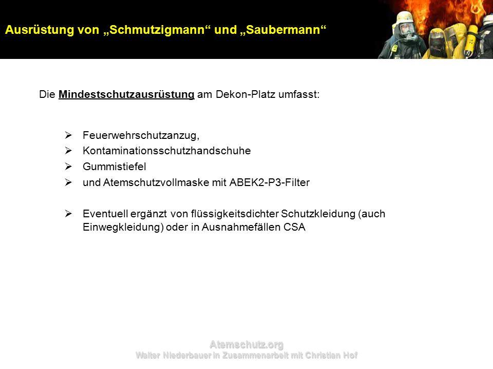 """Atemschutz.org Walter Niederbauer in Zusammenarbeit mit Christian Hof Die Mindestschutzausrüstung am Dekon-Platz umfasst: Ausrüstung von """"Schmutzigman"""