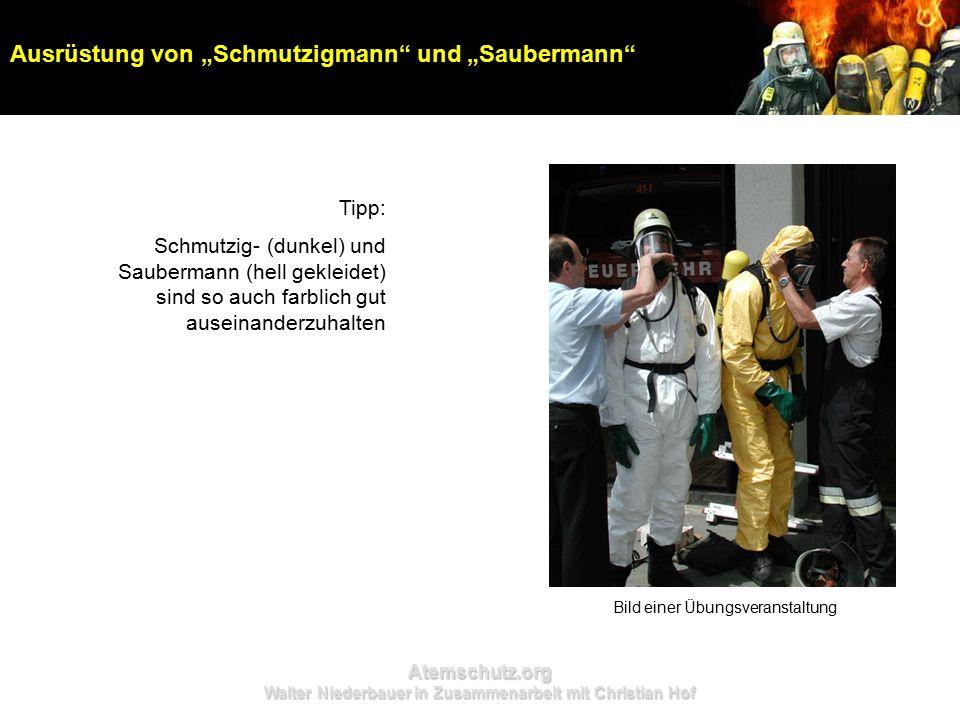 """Atemschutz.org Walter Niederbauer in Zusammenarbeit mit Christian Hof Ausrüstung von """"Schmutzigmann und """"Saubermann Tipp: Schmutzig- (dunkel) und Saubermann (hell gekleidet) sind so auch farblich gut auseinanderzuhalten Bild einer Übungsveranstaltung"""