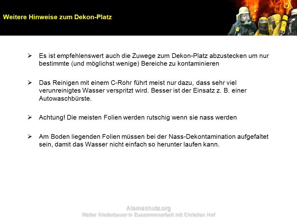 Atemschutz.org Walter Niederbauer in Zusammenarbeit mit Christian Hof  Es ist empfehlenswert auch die Zuwege zum Dekon-Platz abzustecken um nur besti