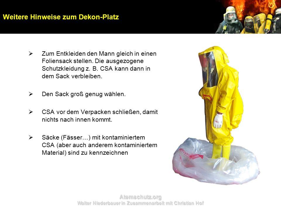 Atemschutz.org Walter Niederbauer in Zusammenarbeit mit Christian Hof  Zum Entkleiden den Mann gleich in einen Foliensack stellen. Die ausgezogene Sc