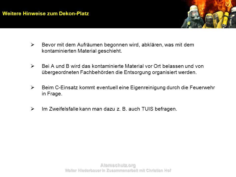 Atemschutz.org Walter Niederbauer in Zusammenarbeit mit Christian Hof  Bevor mit dem Aufräumen begonnen wird, abklären, was mit dem kontaminierten Ma
