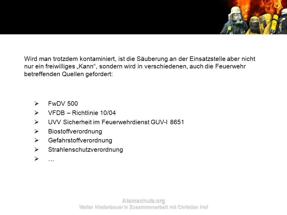 Atemschutz.org Walter Niederbauer in Zusammenarbeit mit Christian Hof  Die Informationen in dieser PowerPoint-Präsentation erfolgen ohne Gewährleistung der Richtigkeit.