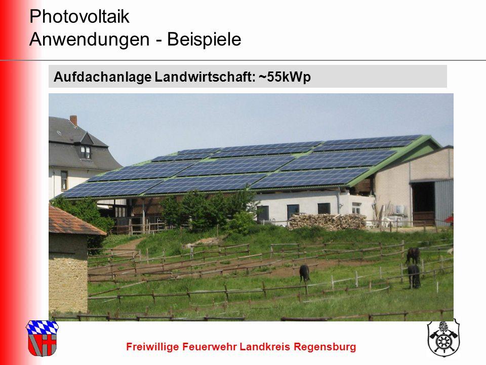 Freiwillige Feuerwehr Landkreis Regensburg Aufdachanlage Landwirtschaft: ~55kWp Photovoltaik Anwendungen - Beispiele