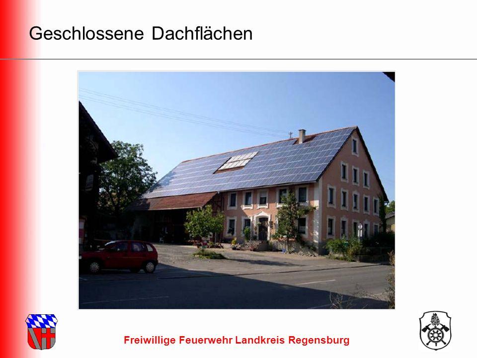 Freiwillige Feuerwehr Landkreis Regensburg Geschlossene Dachflächen
