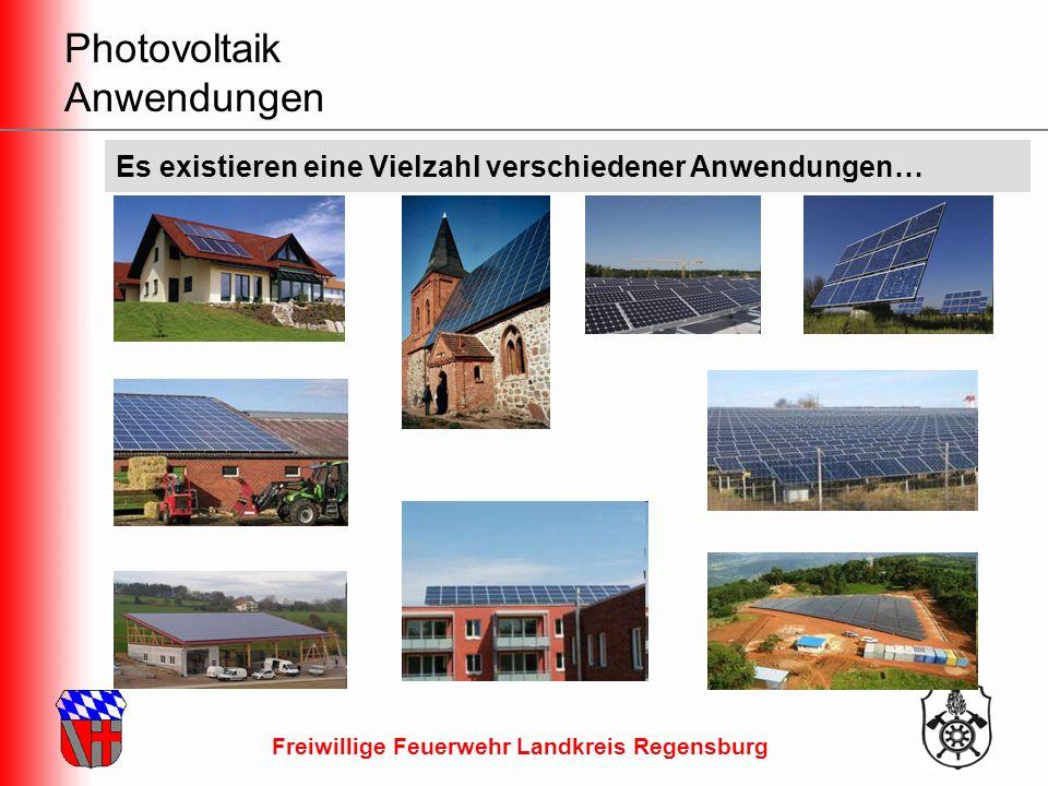 Freiwillige Feuerwehr Landkreis Regensburg Photovoltaik Anwendungen Es existieren eine Vielzahl verschiedener Anwendungen…
